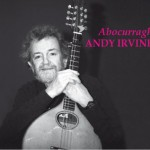 Andy Irvine Abocourragh CD cover