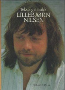 LILLEBJØRN NILSEN Gyldendal  ISBN13 9788205169838